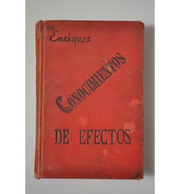 Lecciones mercantiles sobre conocimientos prácticos de efectos nacionales y extranjeros.