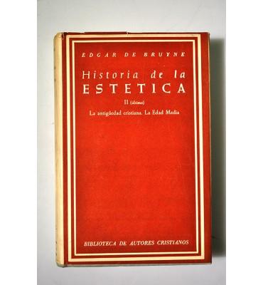 Historia de la Estética. La antigüedad cristiana. La edad media