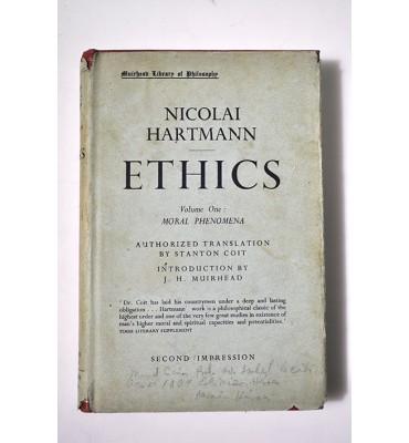 Ethics.Volume one: Moral phenomena