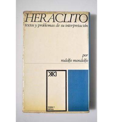 Heráclito. Textos y problemas de su interpretación
