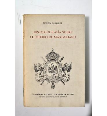Historiografía sobre el imperio de Maximiliano