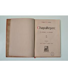 Chapultepec, su leyenda y su historia