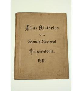Atlas histórico de la Escuela Nacional Preparatoria