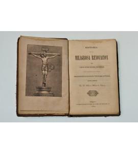 Historia de la milagrosa renovacion de Cristo señor nuestro crucificado