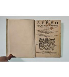 Libro avreo del gran emperador Marco Aurelio con el relox de principes