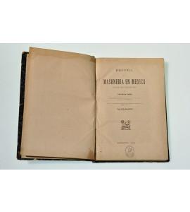 Historia de la masoneria en México desde 1806 hasta 1884