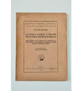 La nueva Galicia a través de su viejo archivo judicial