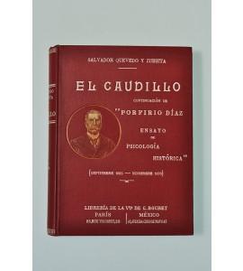 El Caudillo, continuacion de Porfirio Díaz