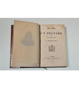 Oeuvres de J.F. Regnard suivies des oeuvres choisies de N. Destouches