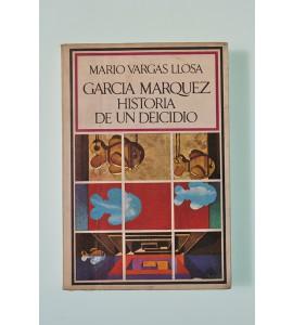 García Márquez. Historia de un deicidio