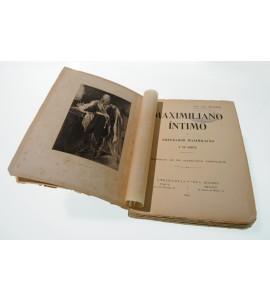Maximiliano íntimo. El emperador Maximiliano y su corte. Memorias de un secretario particular*