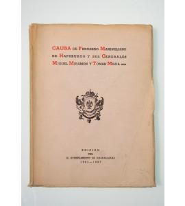 Causa de Fernando Maximiliano de Hapsburgo y sus Generales Miguel Miramon y Tomás Mejía