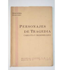Personajes de tragedia Carlota y Maximiliano
