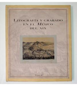 Litografía y grabado en el México del XIX *