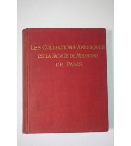 Les Collections Artistiques de la Faculté de Médicine de Paris