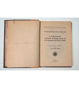 La correspondencia de Agustín de Iturbide después de la Proclamación del Plan de Iguala