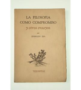 La filosofía como compromiso y otros ensayos *