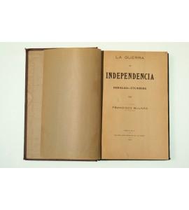 La guerra de independencia Hidalgo - Iturbide