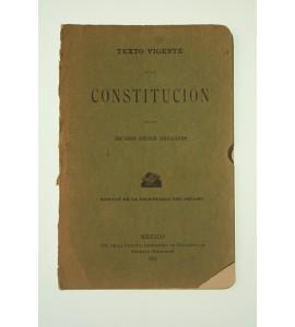 Texto vigente de la Constitución de los Estados Unidos Mexicanos