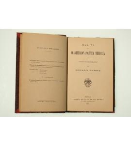 Manual de la Constitución Política Mexicana y colección de leyes relativas *