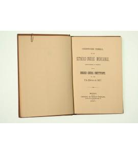 Constitución Federal de los Estados-Unidos Mexicanos sancionada y jurada por el Congreso General Constituyente el día 5 de febrero de 1857