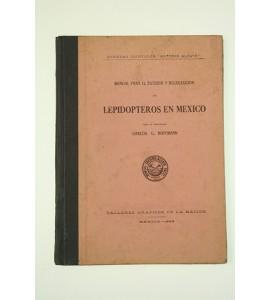 Manual para el estudio y recolección de lepidopteros en México