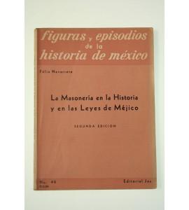 La masonería en la historia y en las leyes de Méjico
