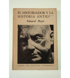 El historiador y la historia antigua
