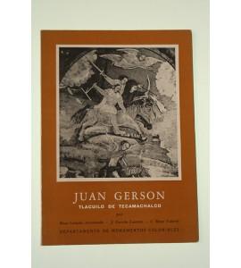 Juan Gerson. Tlacuilo de Tecamachalco.