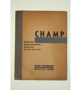 """""""Champ"""", Rodolfo Campodónico autor de """"Club verde"""""""