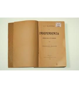 La guerra de Independencia Hidalgo-Iturbide