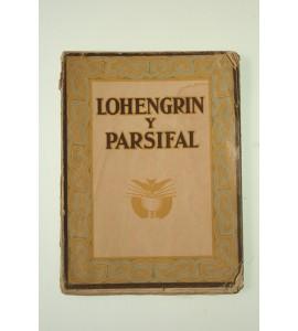 Lohengrin y Parsifal