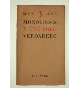 Monólogos y uno solo verdadero