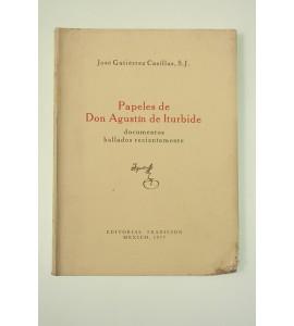 Papeles de Don Agustín de Iturbide