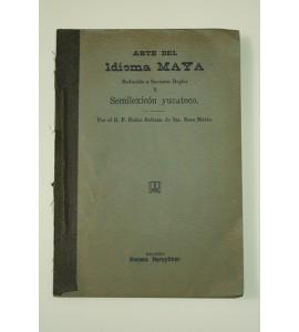 Arte del idioma maya *