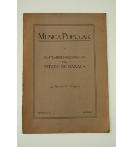 Música popular y costumbres regionales del Estado de Oaxaca