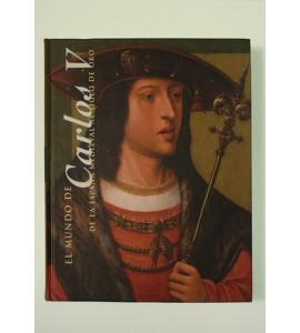 El mundo de Carlos V.  De la España Medieval al Siglo de Oro