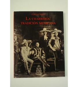 La charrería: tradición mexicana *