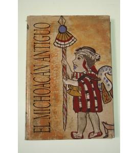 El Michoacán Antiguo.