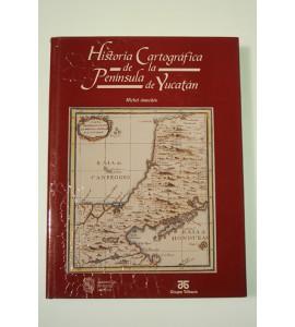 Historia Cartográfica de la Península de Yucatán *