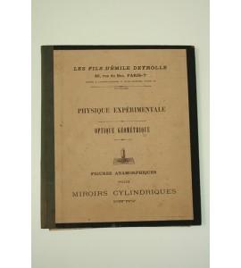 Physique expérimentale optique géométrique. Figures anamorphiques pour miroirs cylindriques