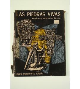 Las piedras vivas. Escultura y sociedad en México
