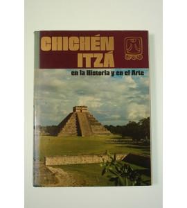 Chichén Itzá en la historia y en el arte