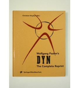 Wolfgang Paalen's DYN The complete reprint * *