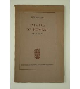 Palabra de hombre. Poemas 1956-1966