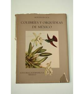 Colibríes y orquídeas de México *