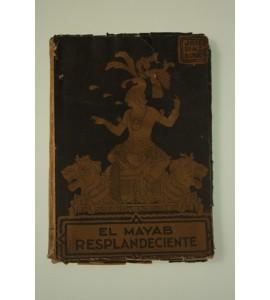 El mayab resplandeciente. Poemas