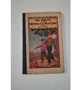 Una vuelta a la República Mexicana por dos niños