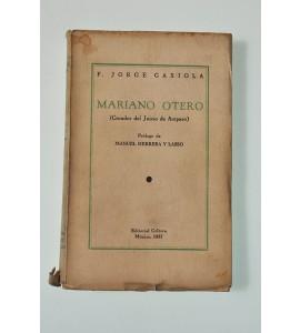 Mariano Otero (Creador del Juicio de Amparo) *