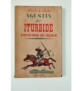 Agustín de Iturbide emperador de Méjico